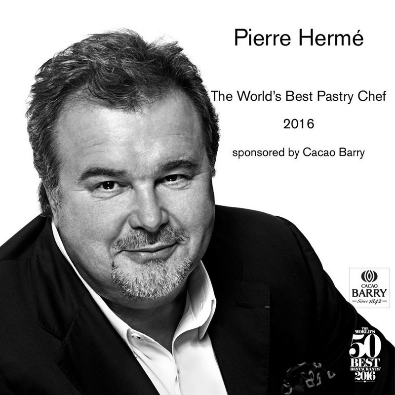 50 best restaurants - World-leading Chef Pâtissier Pierre Hermé Crowned Best Pastry Chef 2016--