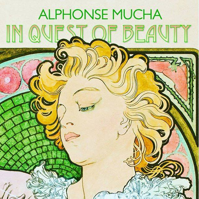 Alphonse Mucha in quest of beauty show