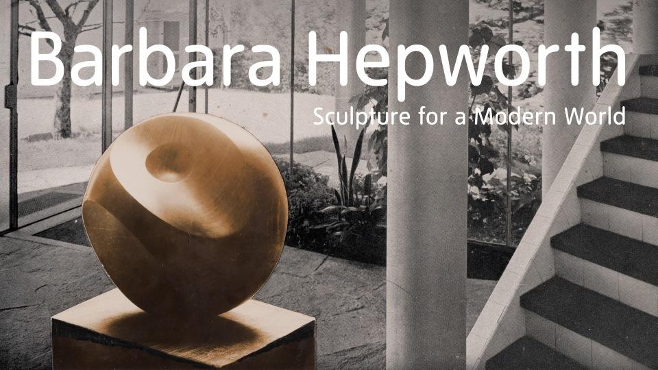 Barbara Hepworth - Tate