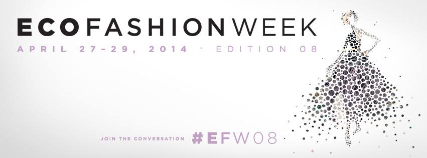 2014 Eco Fashion Week: Fashion for life, not for waste