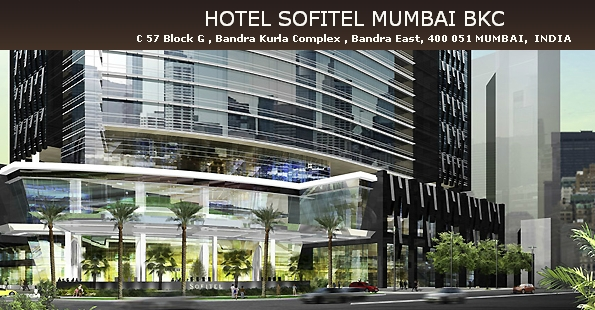 Sofitel Luxury Hotels Announces The Opening Of Its First Hotel In India Mumbai Bkc A Location That Is Blending French Elegance With Indian Culture