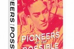Pioneers of the possible: celebrating visionary women of the world