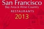 The 7th edition of the 2012 Michelin Guide San Francisco Bay Area & Wine Country 2013