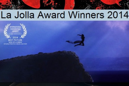 The exploding world of fashion film: La Jolla International Fashion Film Festival Award Winners 2014