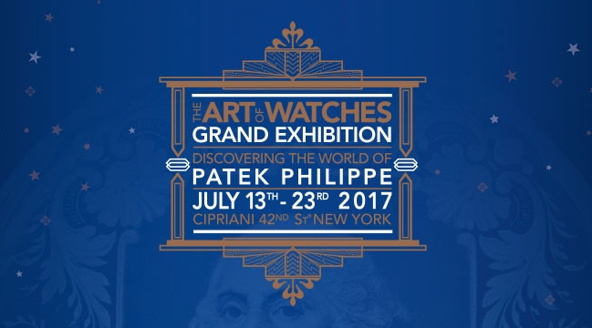 Patek Philippe Grand Exhibition 2017 New Yok Cipriani